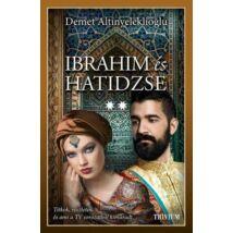 Ibrahim és Hatidzse 2. rész Szulejmán sorozat 6. kötet