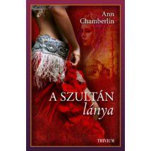 A szultán lánya - Szulejmán sorozat 7. kötet