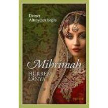 Mihrimah - Hürrem lánya - Szulejmán sorozat 11. kötet