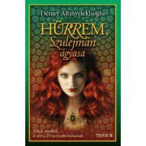 Hürrem, Szulejmán ágyasa - Szulejmán sorozat 1. kötet
