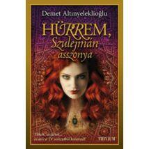 Hürrem, Szulejmán asszonya - Szulejmán sorozat 2. kötet