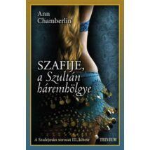Szafije, a szultán háremhölgye - Szulejmán sorozat 3. kötet