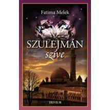 Szulejmán szíve - Szulejmán sorozat 8. kötet